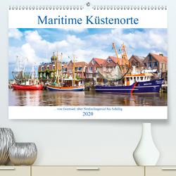 Maritime Küstenorte – von Greetsiel, über Neuharlingersiel bis Schillig (Premium, hochwertiger DIN A2 Wandkalender 2020, Kunstdruck in Hochglanz) von Dreegmeyer,  Andrea