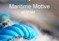 Maritime Motive – abstrakt (Premium, hochwertiger DIN A2 Wandkalender 2020, Kunstdruck in Hochglanz) von Homolka,  Barbara
