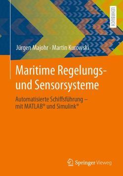 Maritime Regelungs- und Sensorsysteme von Kurowski,  Martin, Majohr,  Jürgen