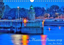 Maritimes Bremen 2019 (Wandkalender 2019 DIN A4 quer) von Siebert,  Jens