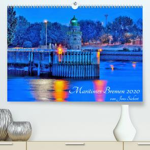 Maritimes Bremen 2020 (Premium, hochwertiger DIN A2 Wandkalender 2020, Kunstdruck in Hochglanz) von Siebert,  Jens