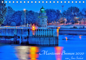 Maritimes Bremen 2020 (Tischkalender 2020 DIN A5 quer) von Siebert,  Jens