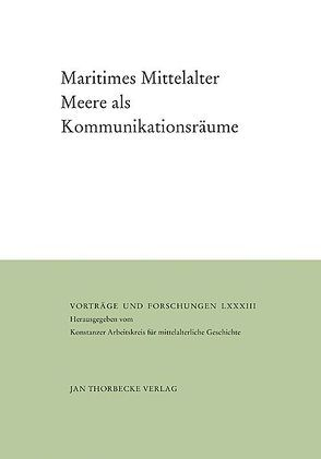 Maritimes Mittelalter von Borgolte,  Michael, Jaspert,  Nikolas