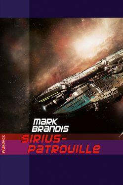 Mark Brandis – Sirius-Patrouille von Brandis,  Mark
