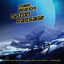 Mark Brandis / Triton-Passage von Michalewsky,  Nikolai von