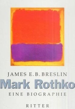 Mark Rothko von Breslin,  James E, Schneider,  Elisabeth