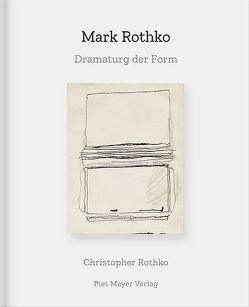 Mark Rothko von Lamerz-Beckschäfer,  Birgit, Rothko,  Christopher