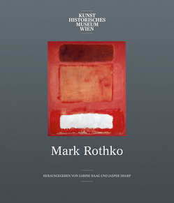 Mark Rothko von Haag,  Sabine, Sharp,  Jasper