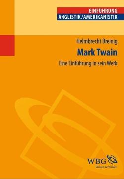 Mark Twain von Breinig,  Helmbrecht
