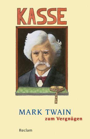 Mark Twain zum Vergnügen von Grawe,  Christian, Grawe,  Ursula