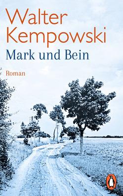Mark und Bein von Kempowski,  Walter