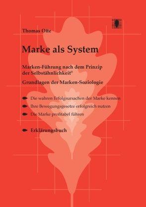 Marke als System von Otte,  Thomas