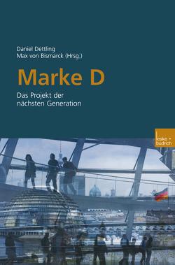 Marke D von Bismarck,  Max, Dettling,  Daniel