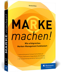 Marke machen! von Kilian,  Karsten