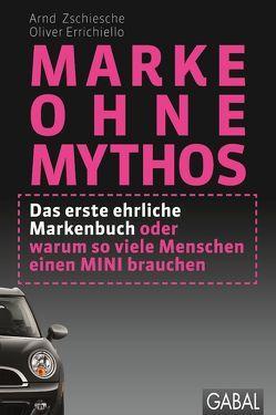 Marke ohne Mythos von Errichiello,  Oliver, Zschiesche,  Arnd