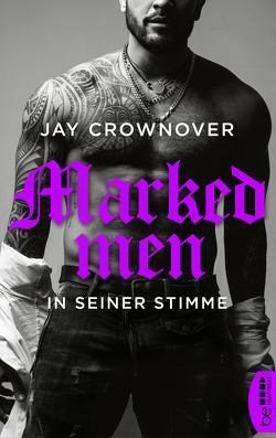 Marked Men: In seiner Stimme von Crownover,  Jay