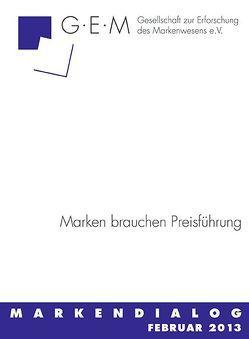 Marken brauchen Preisführung von Ahlert,  Dieter, Disch,  Wolfgang K, Gaspar,  Claudia, Neukirch,  Friedrich, Schamel,  Hanns Th, Zühlsdorff,  Peter