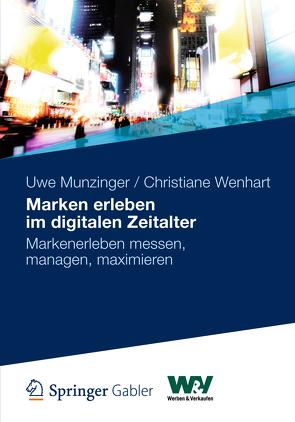 Marken erleben im digitalen Zeitalter von Munzinger,  Uwe, Wenhart,  Christiane