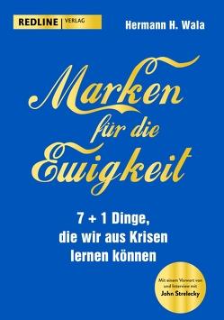 Marken für die Ewigkeit von Wala,  Hermann H.