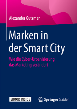 Marken in der Smart City von Gutzmer,  Alexander