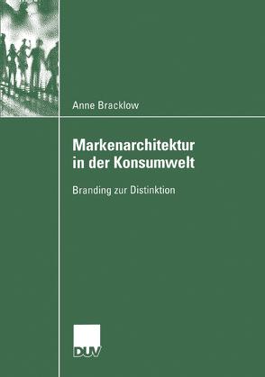 Markenarchitektur in der Konsumwelt von Bracklow,  Anne