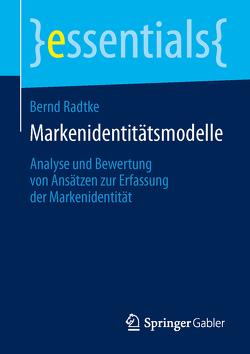 Markenidentitätsmodelle von Radtke,  Bernd