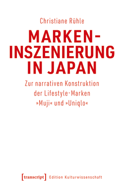 Markeninszenierung in Japan von Rühle,  Christiane
