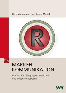 Markenkommunikation von Munzinger,  Uwe