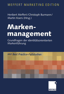 Markenmanagement von Burmann,  Christoph, Koers,  Martin, Meffert,  Heribert