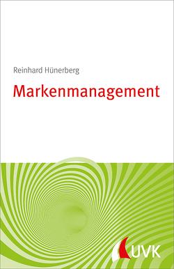 Markenmanagement von Hünerberg,  Reinhard