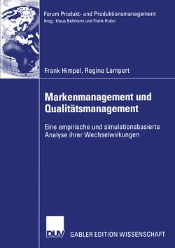 Markenmanagement und Qualitätsmanagement von Himpel,  Frank, Lampert,  Regine