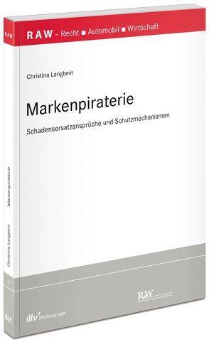Markenpiraterie von Langbein,  Christina