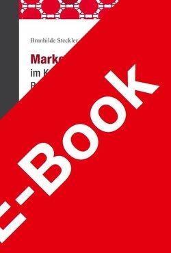 Markenpiraterie im Kontext des Gewerblichen Rechtsschutzes von Felk,  Arthur, Steckler,  Brunhilde