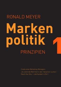 Markenpolitik 1 von Meyer,  Ronald