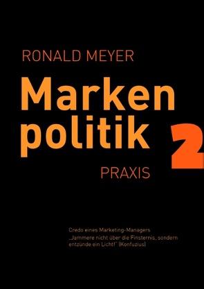 Markenpolitik 2 von Meyer,  Ronald