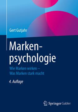 Markenpsychologie von Gutjahr,  Gert