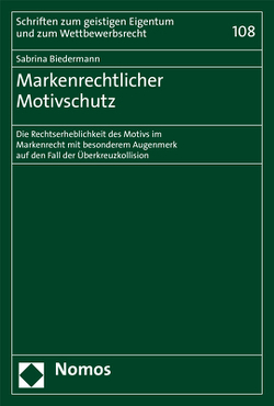 Markenrechtlicher Motivschutz von Biedermann,  Sabrina