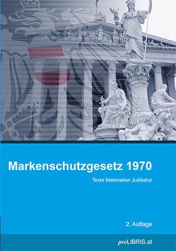 Markenschutzgesetz 1970 von proLIBRIS VerlagsgesmbH