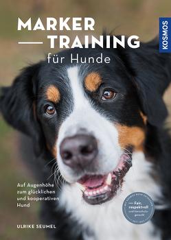Marker-Training für Hunde von Seumel,  Ulrike