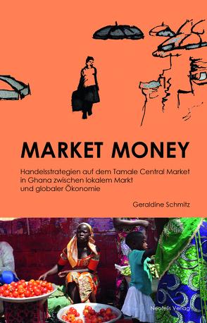 Market Money von Schmitz,  Geraldine