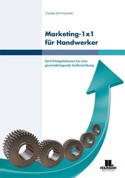 Marketing 1 x 1 für Handwerker von Schimkowski,  Claudia