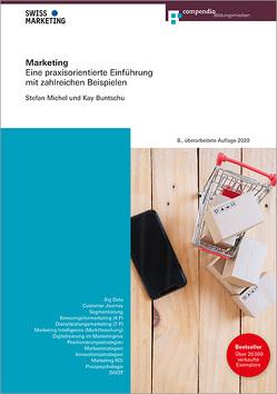 Marketing von Buntschu,  Kay, Michel,  Stefan, Oberholzer Michel,  Karin, Widmer,  Diana