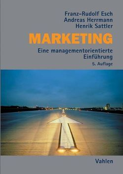 Marketing von Esch,  Franz-Rudolf, Herrmann,  Andreas, Sattler,  Henrik