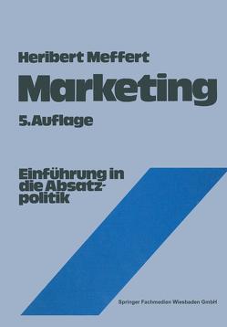 Marketing von Bruhn,  Manfred, Burmann,  Christoph, Kirchgeorg,  Manfred, Meffert,  Heribert
