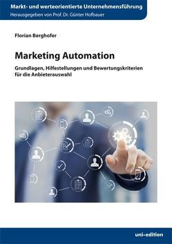 Marketing Automation von Berghofer,  Florian, Hofbauer,  Günter