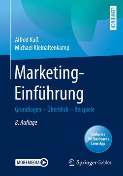 Marketing-Einführung von Kleinaltenkamp,  Michael, Kuss,  Alfred