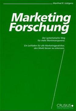 Marketing-Forschung von Lüttgens,  Manfred R