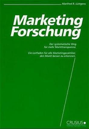 Marketing-Forschung von Lüttgens,  Manfred R