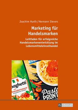 Marketing für Handelsmarken von Hurth,  Joachim, Sievers,  Hermann