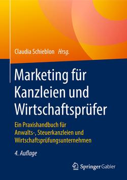 Marketing für Kanzleien und Wirtschaftsprüfer von Schieblon,  Claudia